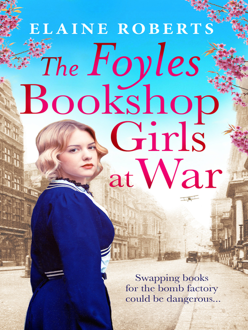 Title details for The Foyles Bookshop Girls at War by Elaine Roberts - Available