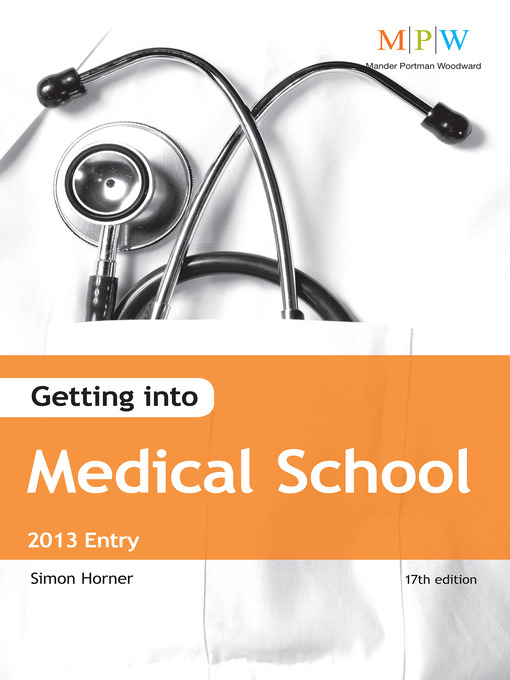 Cover of Getting Into Medical School 2013 Entry