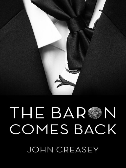 Title details for The Baron Comes Back by John Creasey - Available