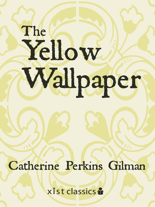 an analysis of psychological issues in the short story the yellow wallpaper by charlotte perkins gil The short story the yellow wallpaper by charlotte perkins gilman published in 1899 is a story that depicts physical, and mental illness as well as the factors surrounding seclusion and what it can do to a person.