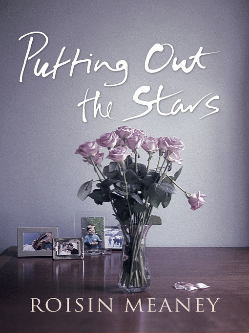 Title details for Putting Out the Stars by Roisin Meaney - Available