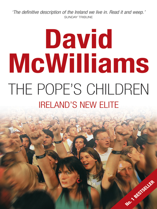 Title details for The Pope's Children by David    McWilliams - Available