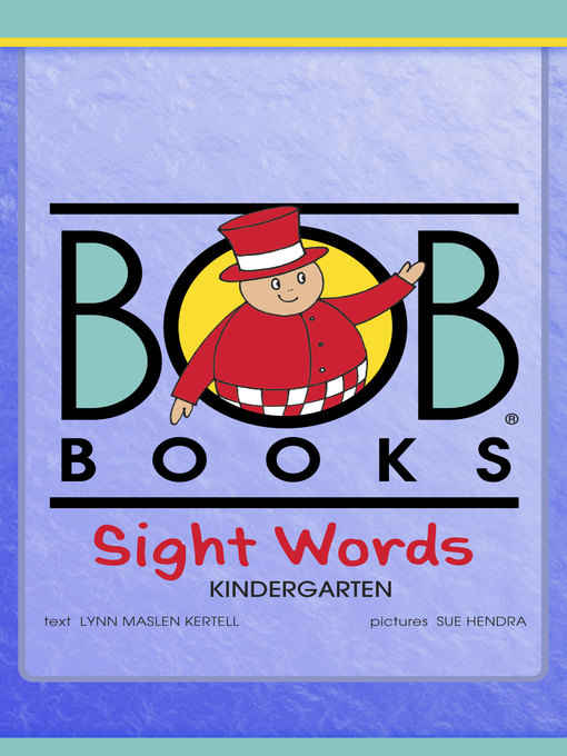 Title details for Bob Books Sight Words by Lynn Maslen Kertell - Available