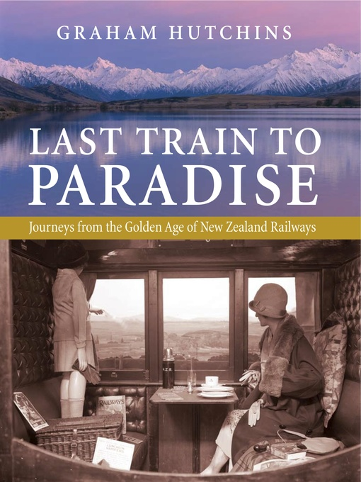 Title details for Last Train to Paradise by Graham Hutchins - Available