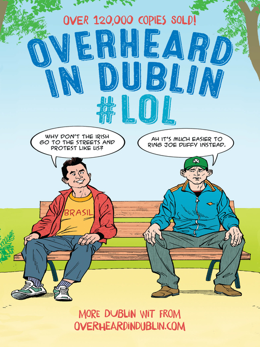 Title details for Overheard in Dublin #LOL by Gerard Kelly - Wait list