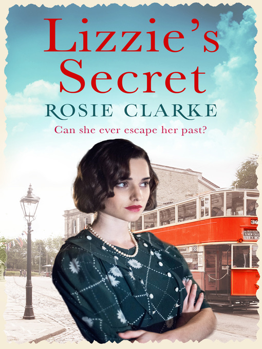 Title details for Lizzie's Secret by Rosie Clarke - Available
