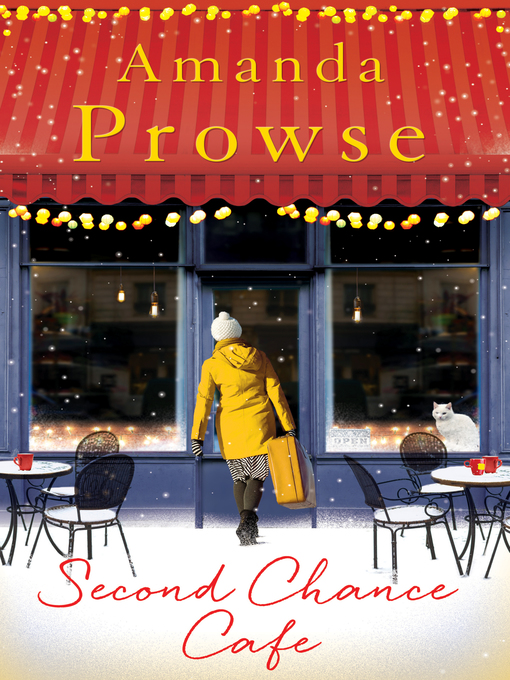 Title details for The Second Chance Café by Amanda Prowse - Available