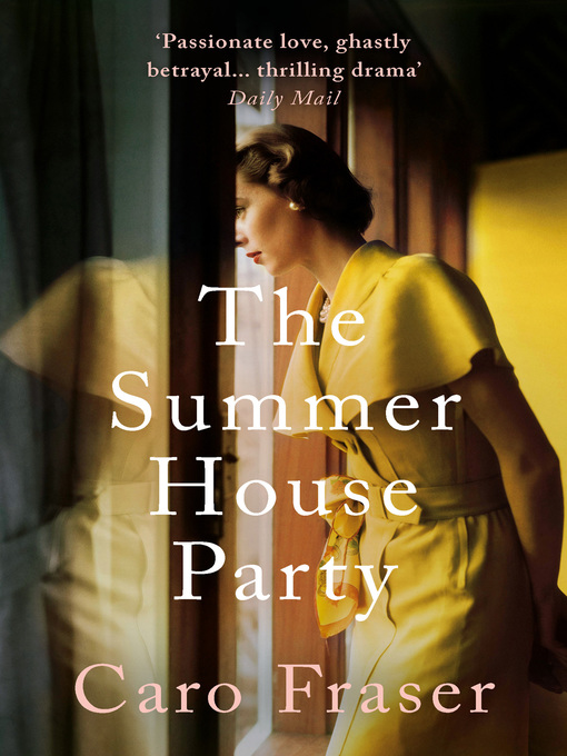 Title details for The Summer House Party by Caro Fraser - Available