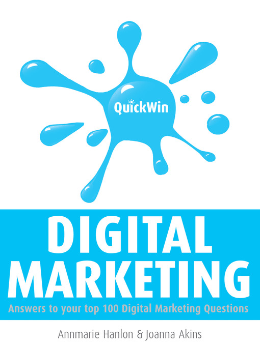Title details for Quick Win Digital Marketing by Annmarie Hanlon - Available