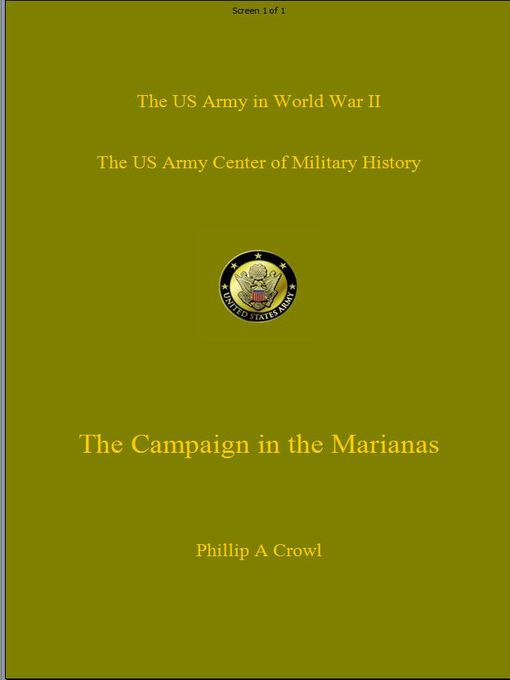 Title details for The Campaign in the Marianas by Phillip Crowl - Available