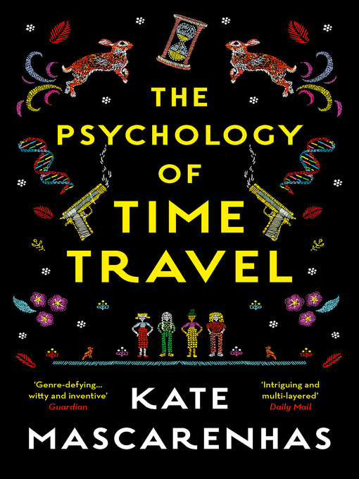 Title details for The Psychology of Time Travel by Kate Mascarenhas - Available