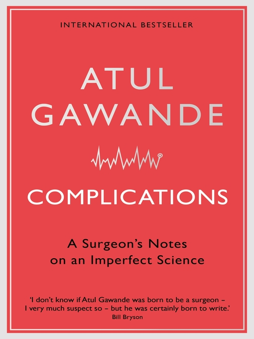 Title details for Complications by Atul Gawande - Wait list