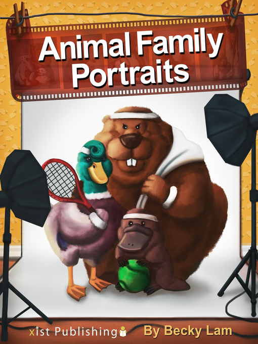 Title details for Animal Family Portraits by Becky Lam - Available