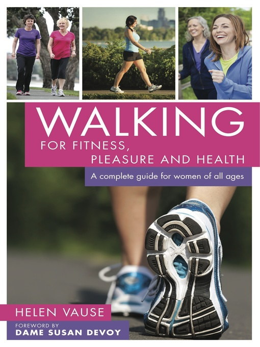 Title details for Walking for Fitness, Pleasure and Health by Helen Vause - Available