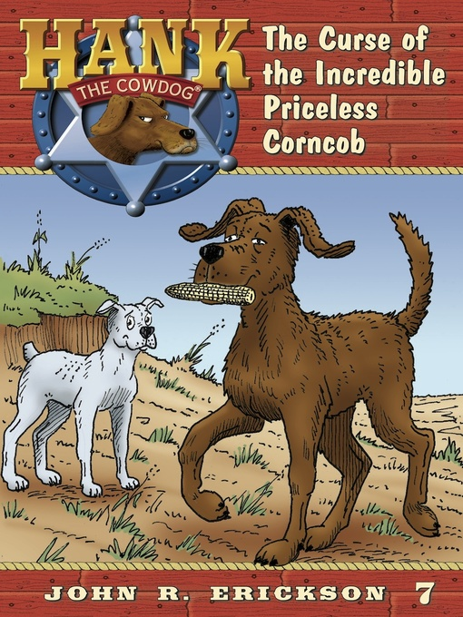 Title details for The Curse of the Incredible Priceless Corncob by John R. Erickson - Available