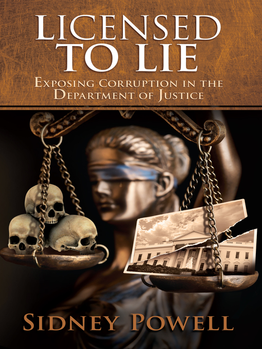 Title details for Licensed to Lie by Sidney Powell - Wait list