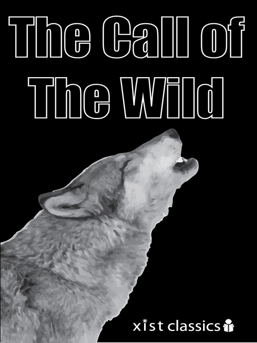 why one should read the call of the wild a novel by jack london Lessons on personal transformation from jack london's classic book, the call of the wild emphasis on how learning from our experiences can shape us.