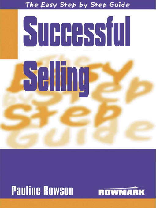 Title details for Easy Step by Step Guide to Successful Selling by Pauline Rowson - Available