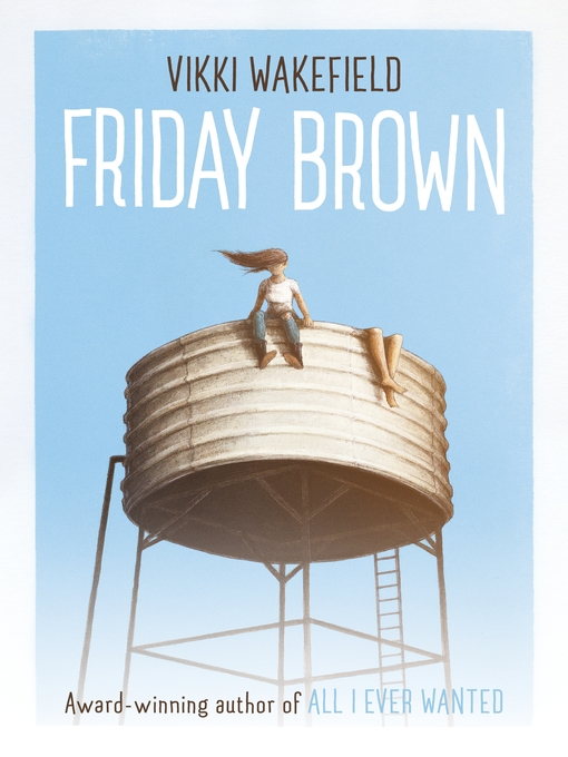Title details for Friday Brown by Vikki Wakefield - Available