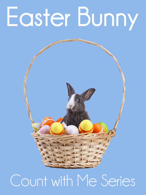 Title details for Easter Bunny by Xist Publishing - Available