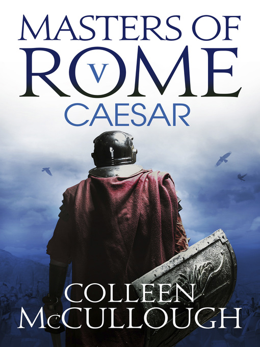 Title details for Caesar by Colleen McCullough - Available