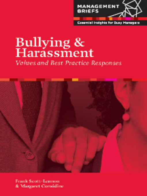 managing bullying and harassment in the Legally, workplace harassment is different from workplace bullying harassment is offensive conduct based on a factor such as the victim's race, religion, gender or age.