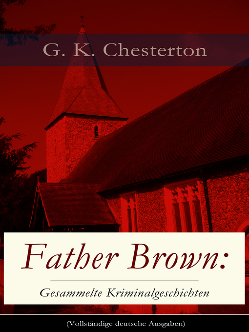 Title details for Father Brown by G. K.  Chesterton - Wait list