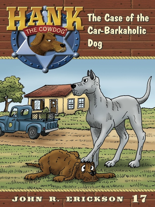 Title details for The Case of the Car-Barkaholic Bog by John R. Erickson - Available