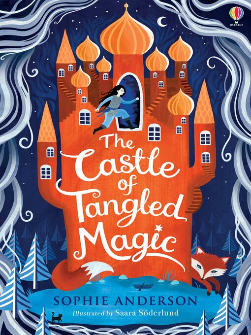 Title details for The Castle of Tangled Magic by Sophie Anderson - Available