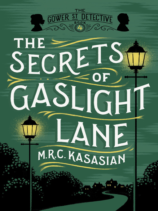 Title details for The Secrets of Gaslight Lane by M.R.C. Kasasian - Available
