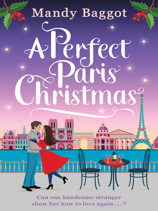 Title details for A Perfect Paris Christmas by Mandy Baggot - Available