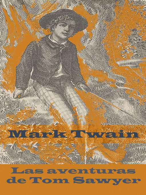 Detalles del título Las aventuras de Tom Sawyer de Mark  Twain - Disponible