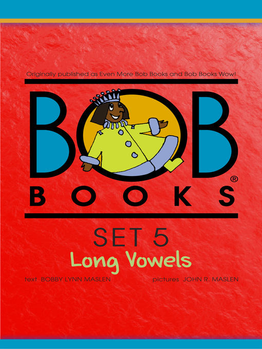 Title details for Bob Books Set 5 by Bobby Lynn Maslen - Available