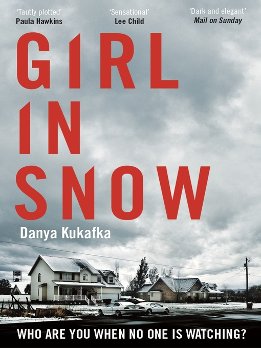 Title details for Girl in Snow by Danya Kukafka - Available