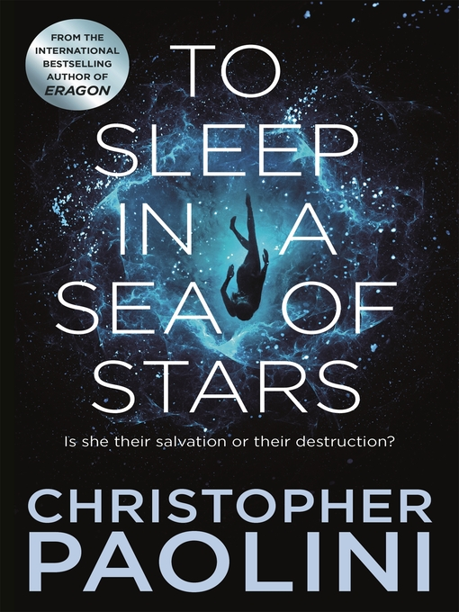 Title details for To Sleep in a Sea of Stars by Christopher Paolini - Wait list