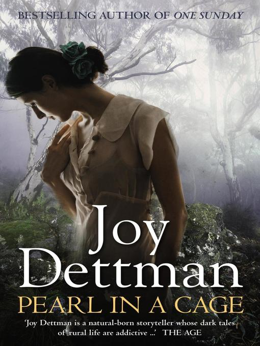 Title details for Pearl in a Cage by Joy Dettman - Available