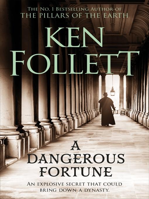 Title details for A Dangerous Fortune by Ken Follett - Available