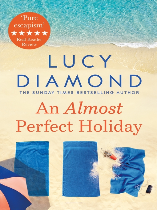 Title details for An Almost Perfect Holiday by Lucy Diamond - Available