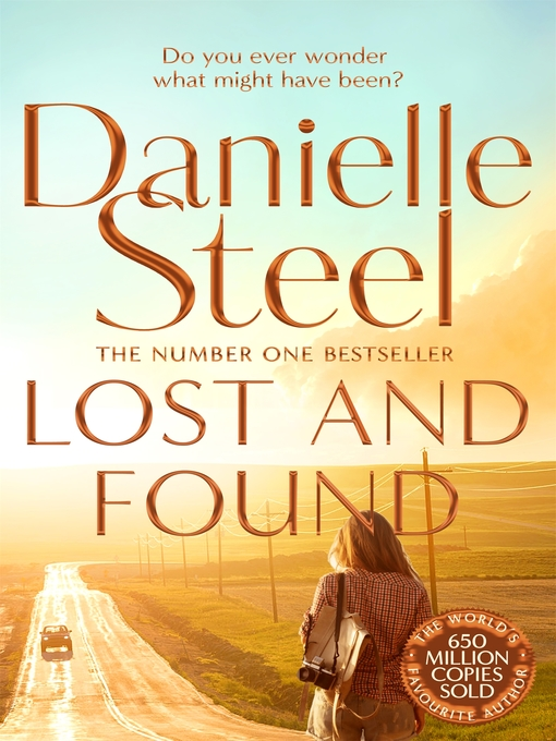 Title details for Lost and Found by Danielle Steel - Available
