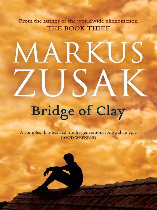 Title details for Bridge of Clay by Markus Zusak - Wait list