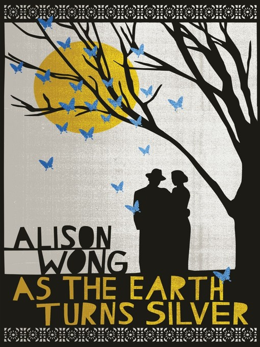 Title details for As the Earth Turns Silver by Alison Wong - Wait list