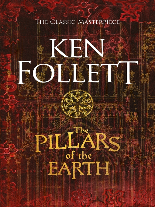 Title details for The Pillars of the Earth by Ken Follett - Available