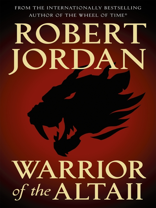 Title details for Warrior of the Altaii by Robert Jordan - Available