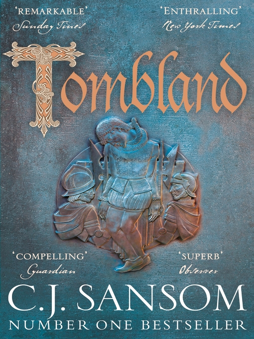 Title details for Tombland by C. J. Sansom - Available