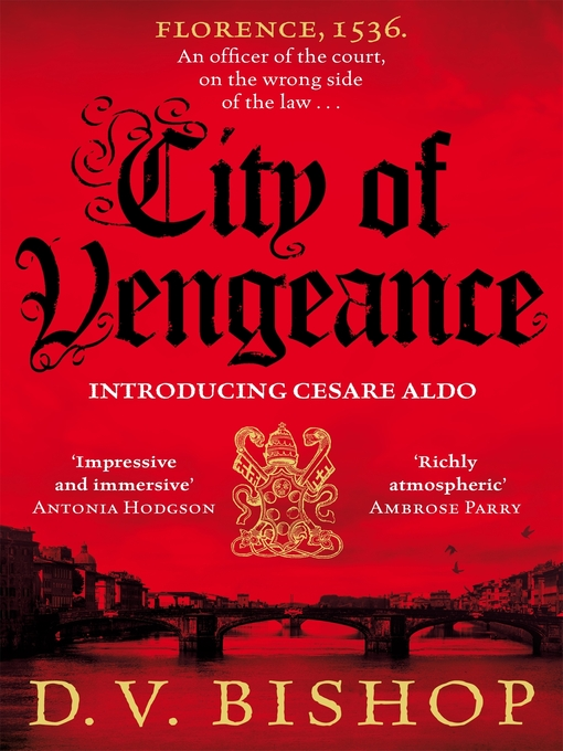 Title details for City of Vengeance by D. V. Bishop - Available