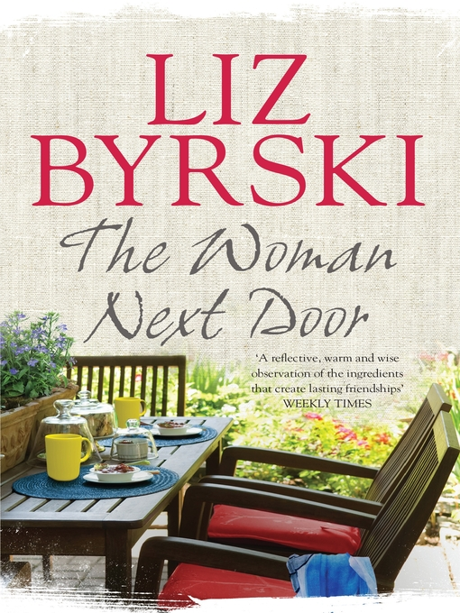 Title details for The Woman Next Door by Liz Byrski - Available