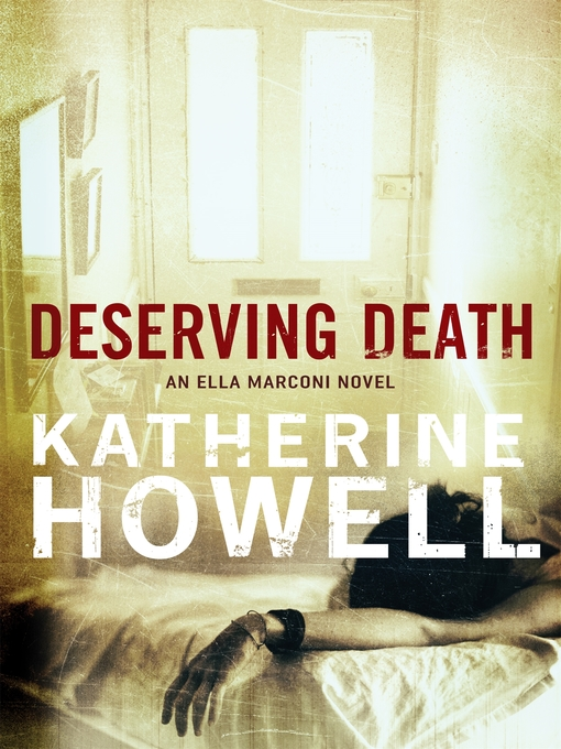 Title details for Deserving Death by Katherine Howell - Available