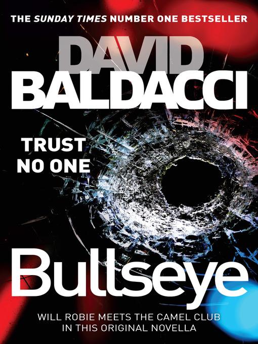 Title details for Bullseye by David Baldacci - Wait list