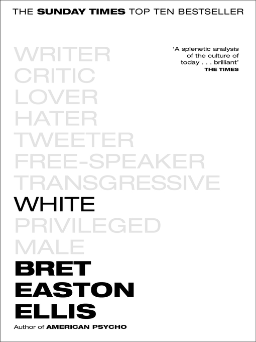 Title details for White by Bret Easton Ellis - Available