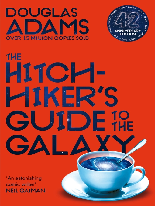 Title details for The Hitchhiker's Guide to the Galaxy by Douglas Adams - Wait list